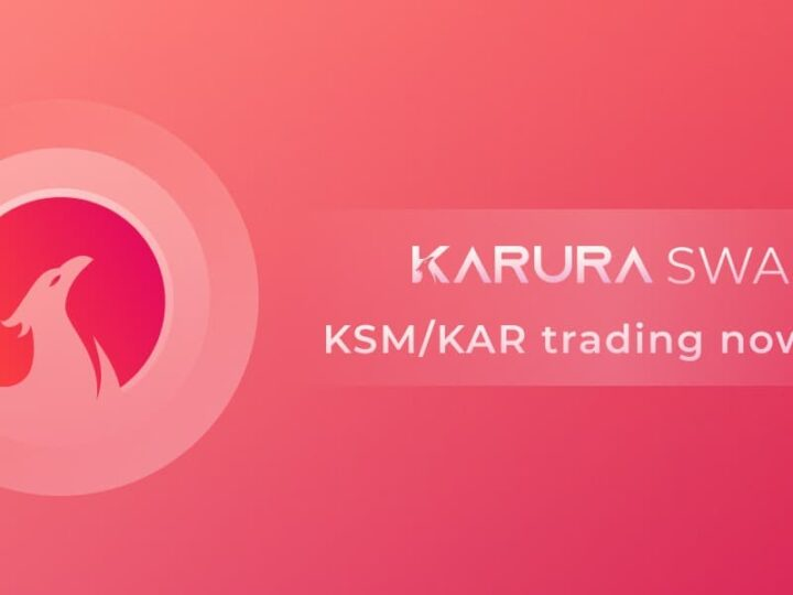 Karura Swap Goes live with trading, the first DEX on Polkadot's Kusama Ecosystem